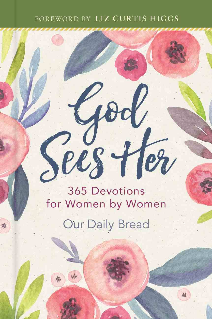 God Sees Her (Our Daily Bread Series) eBook