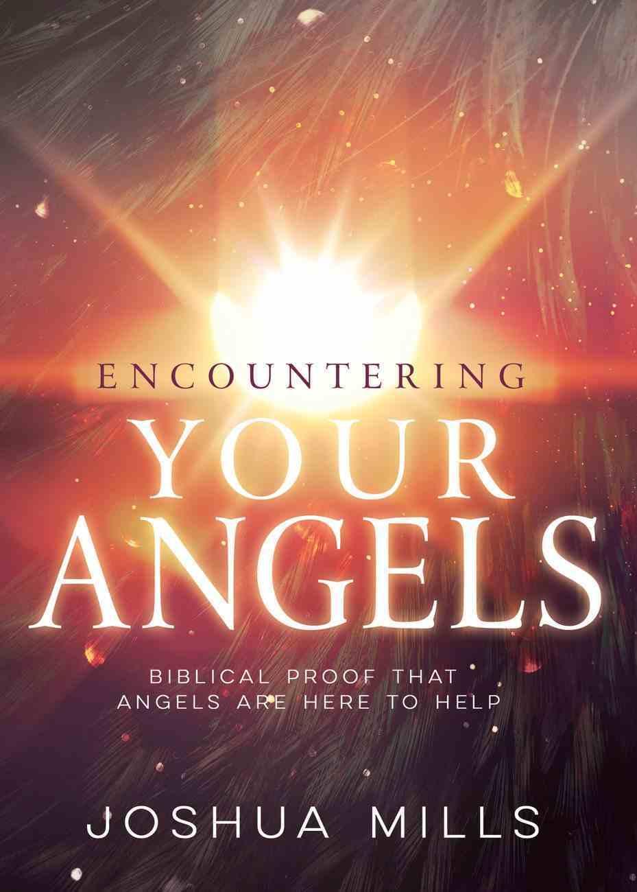 Encountering Your Angels eBook