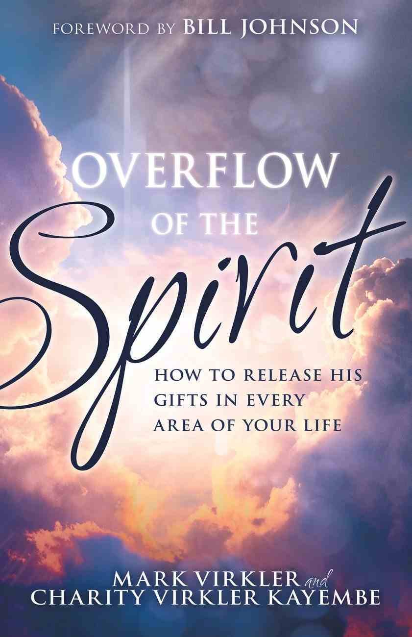 Overflow of the Spirit eBook