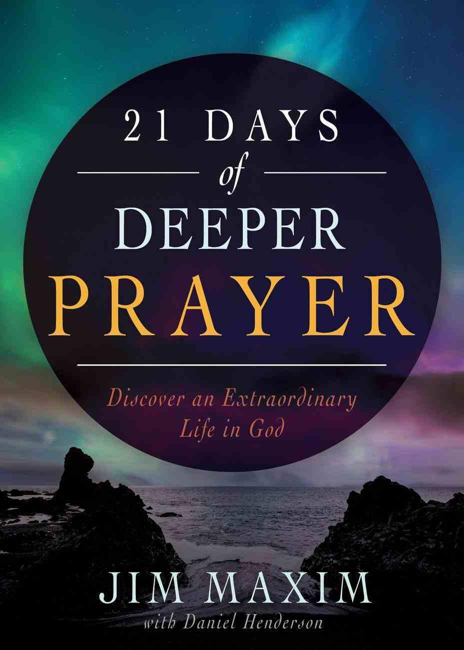 21 Days of Deeper Prayer eBook