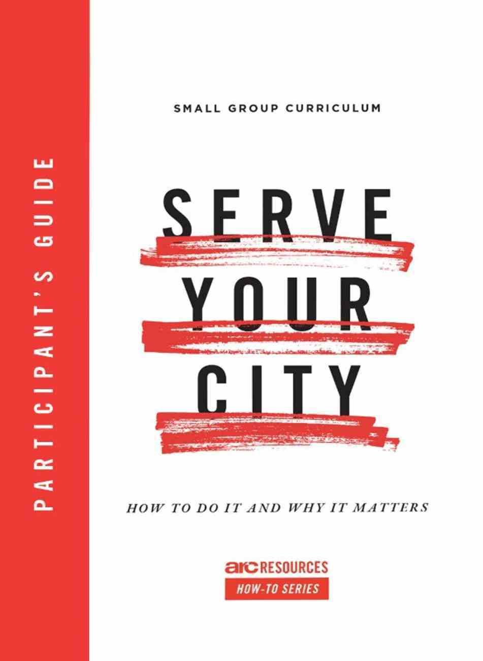 Serve Your City Participant's Guide eBook