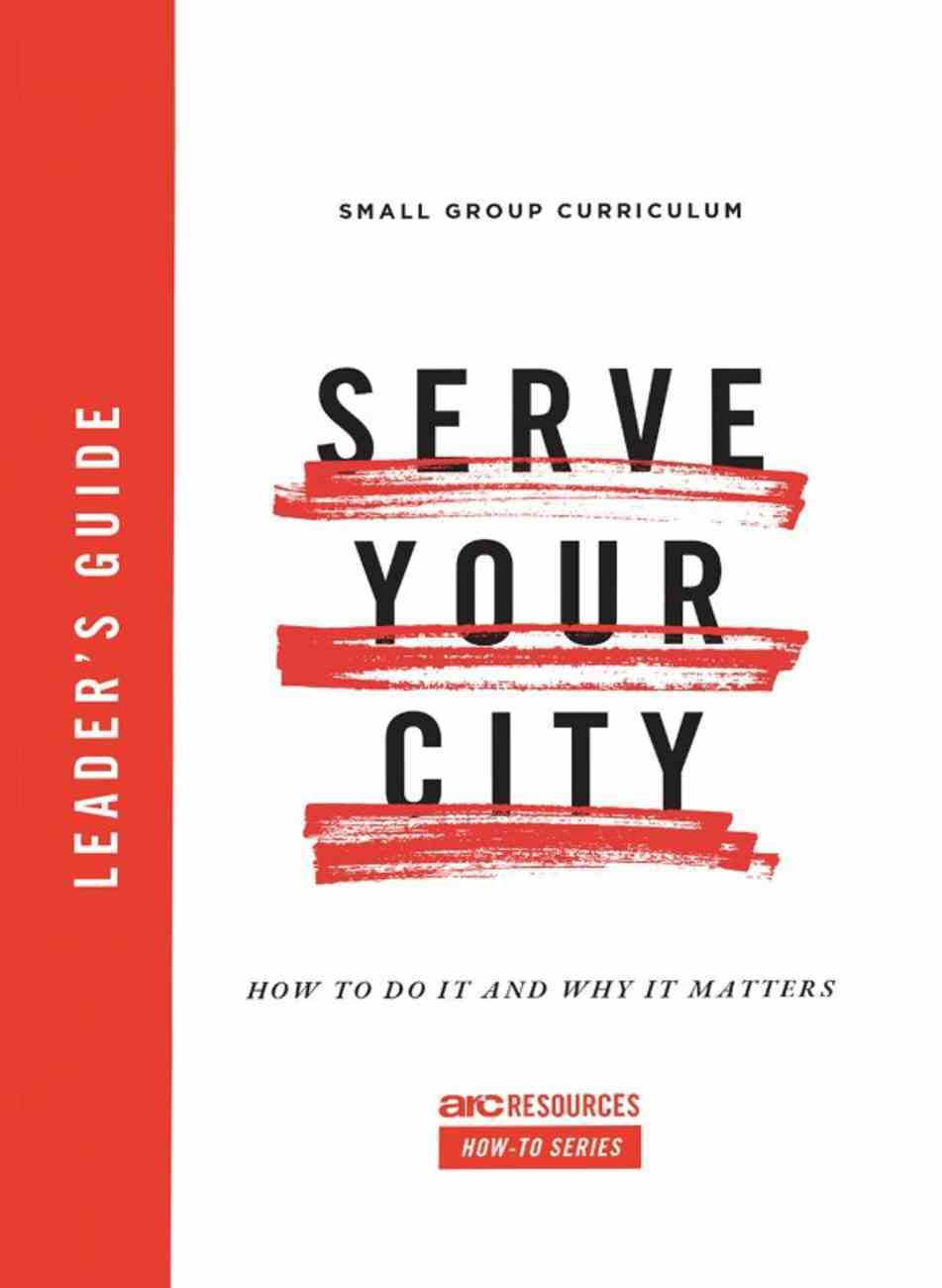 Serve Your City Leader's Guide eBook