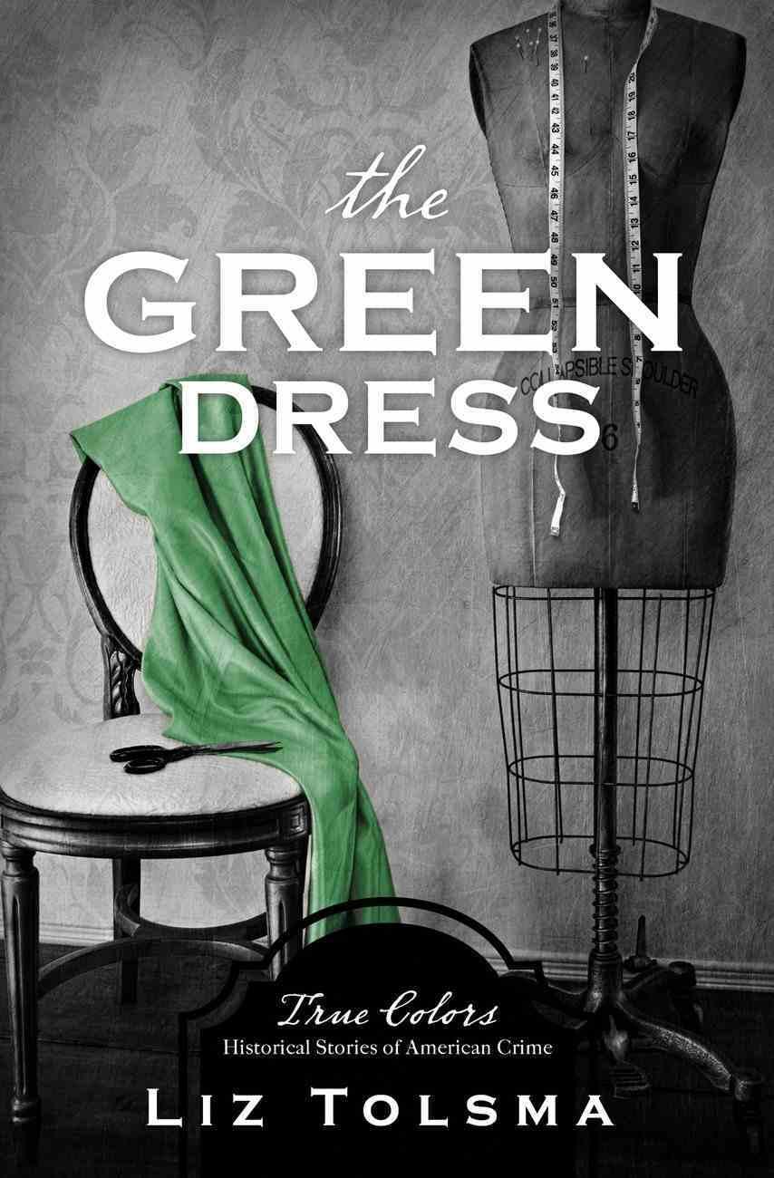 The Green Dress (True Colors Series) eBook