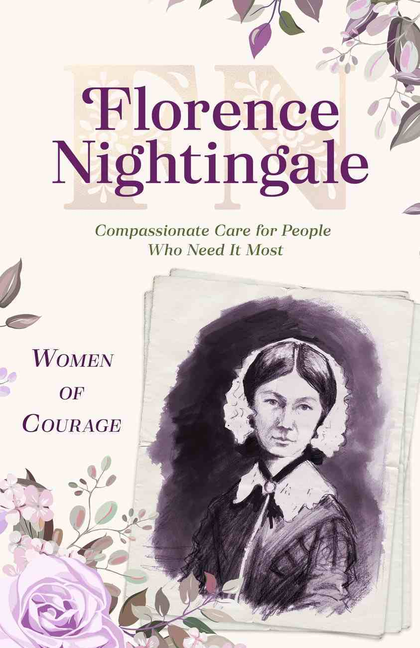 Florence Nightingale (#02 in Women Of Courage Series) eBook