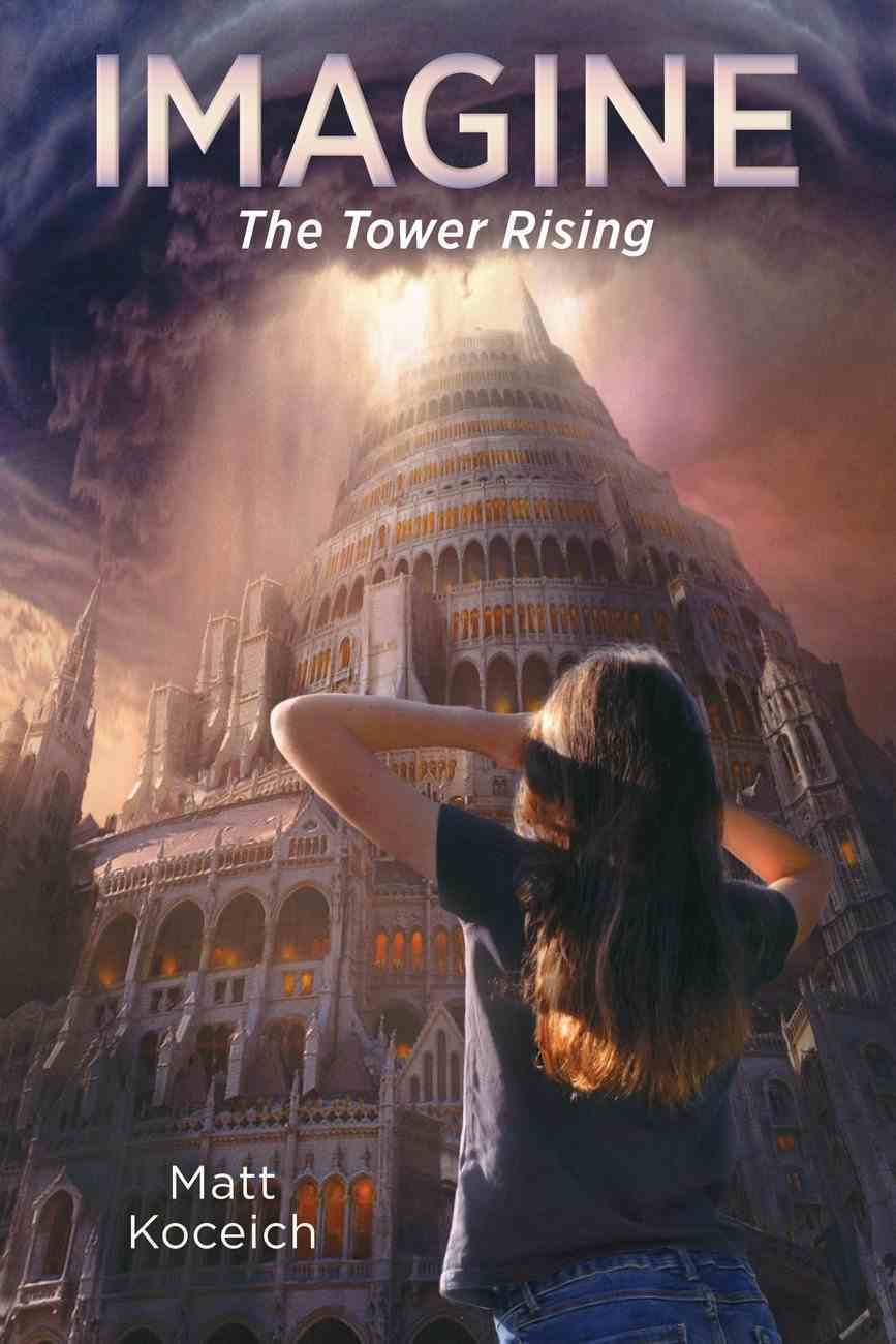 Imagine... the Tower Rising (#06 in Imagine... Series) eBook
