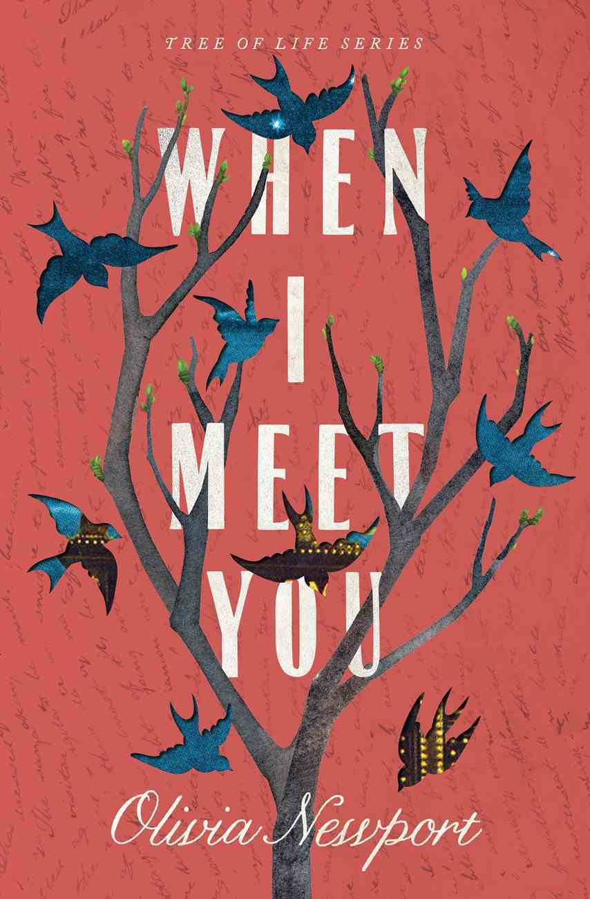 When I Meet You (#03 in Tree Of Life Series) eBook