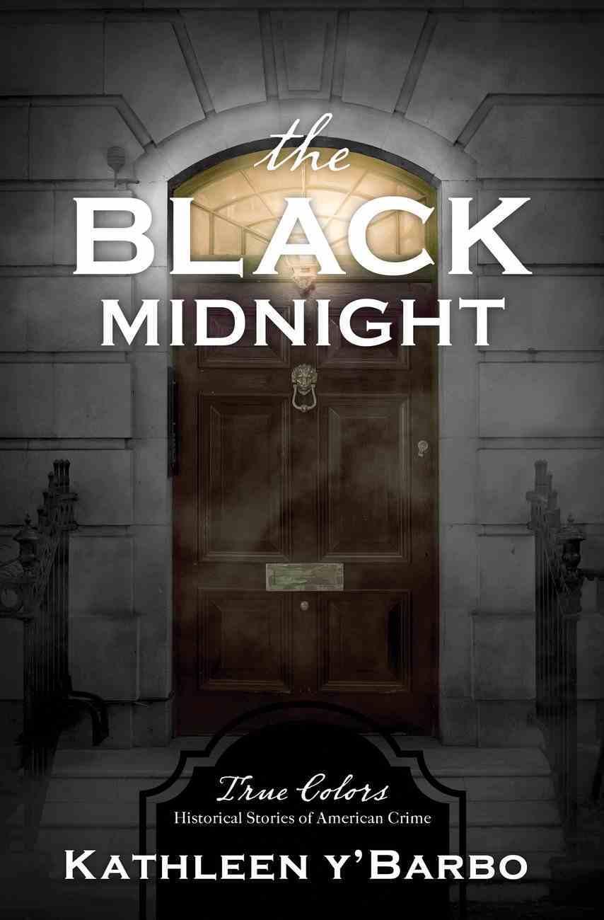 The Black Midnight (True Colors Series) eBook