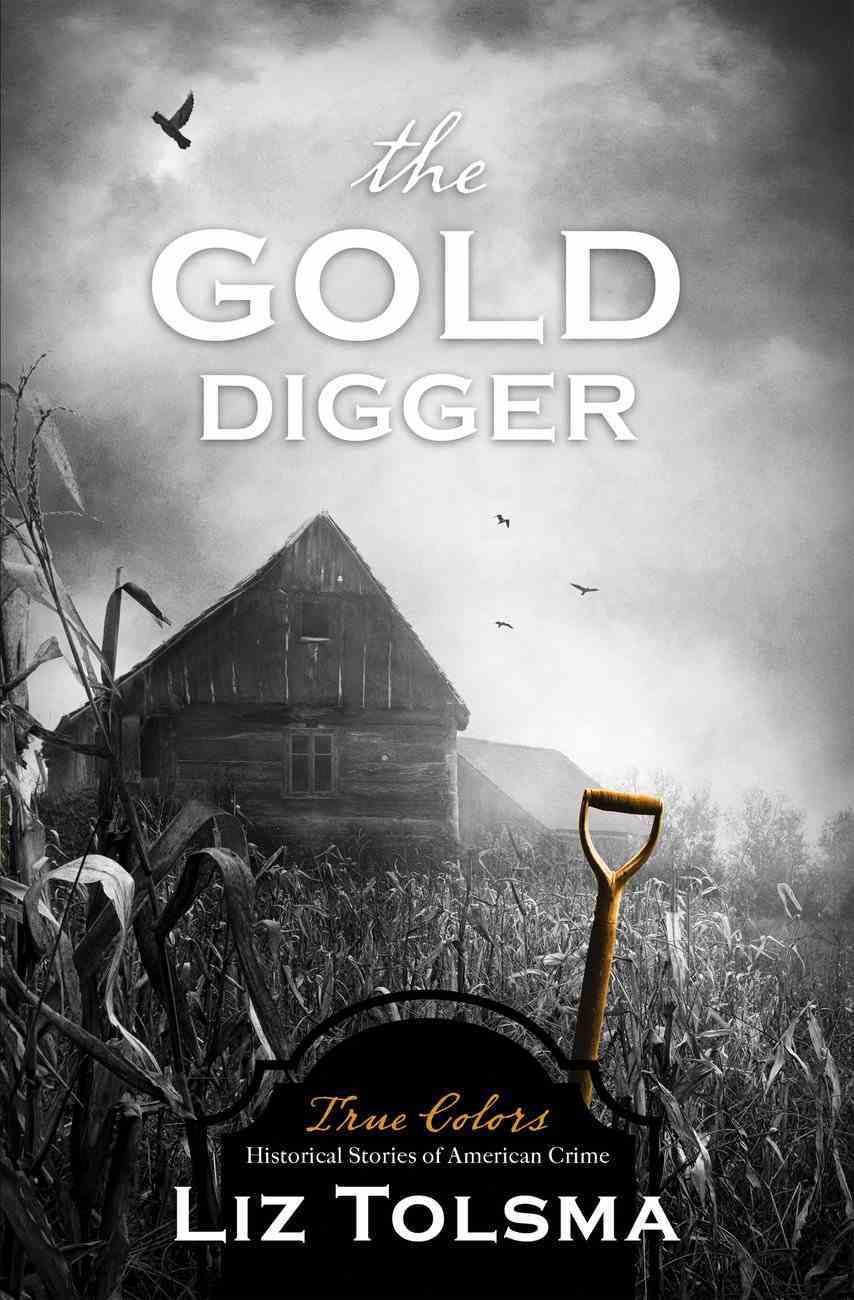 The Gold Digger (True Colors Series) eBook