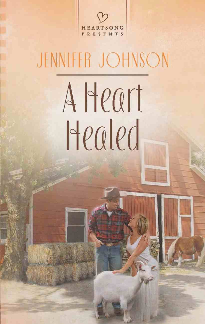 A Heart Healed (Heartsong Series) eBook