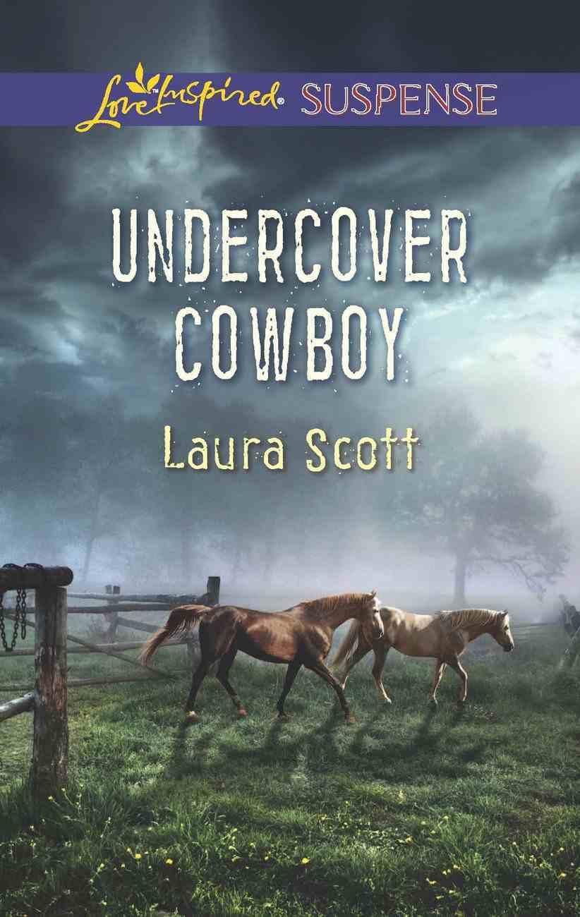Undercover Cowboy (Love Inspired Suspense Series) eBook