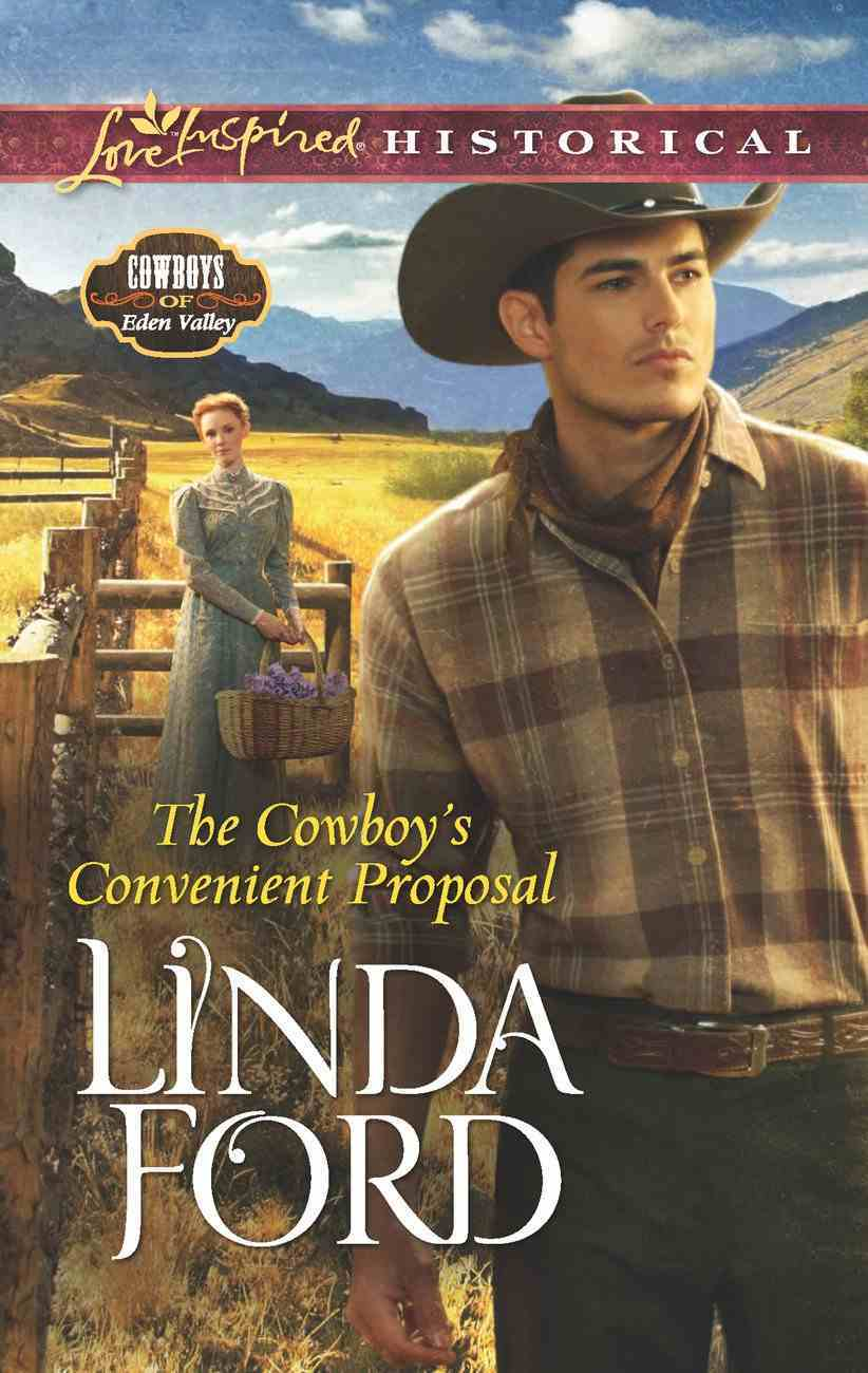 The Cowboy's Convenient Proposal (Love Inspired Series Historical) eBook