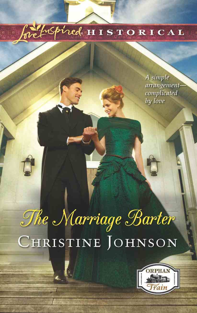 The Marriage Barter (Love Inspired Series Historical) eBook