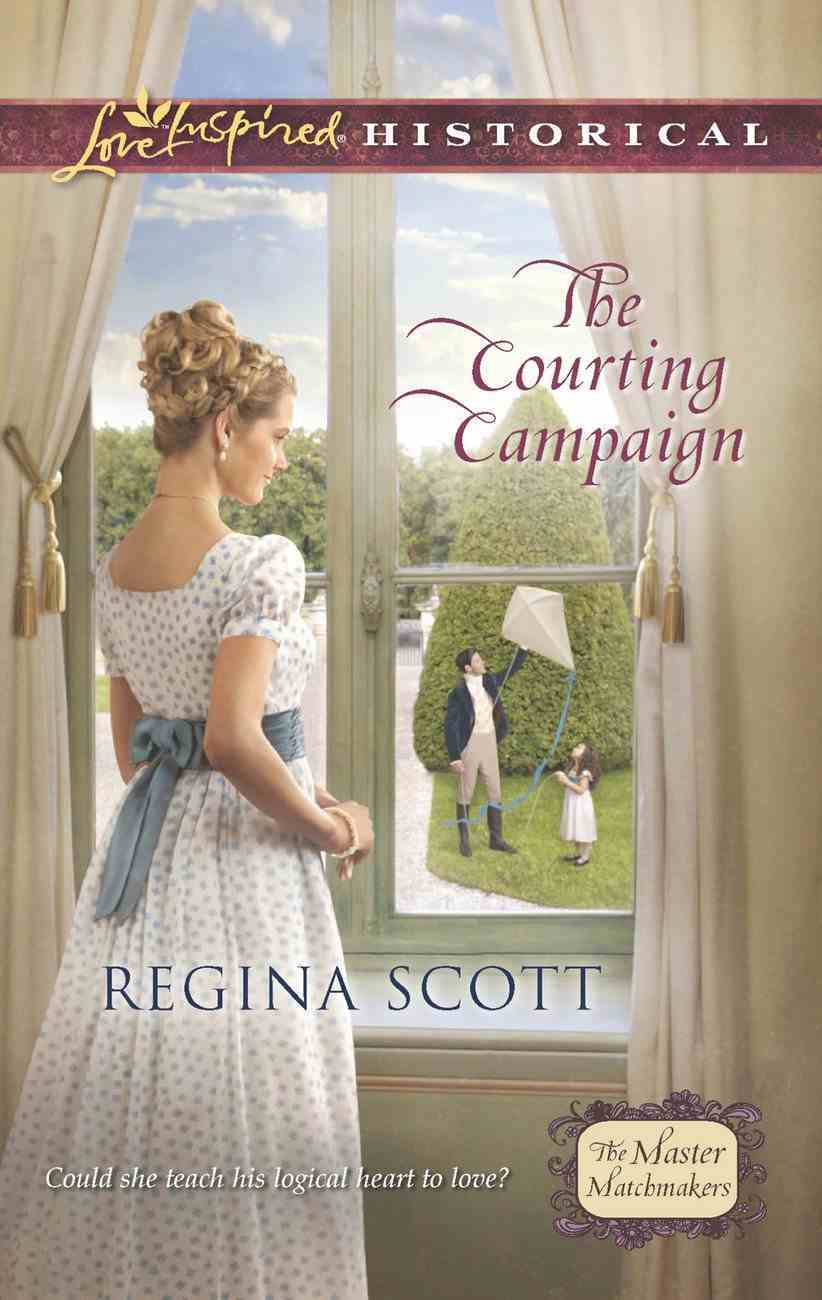 The Courting Campaign (Love Inspired Historical Series) eBook
