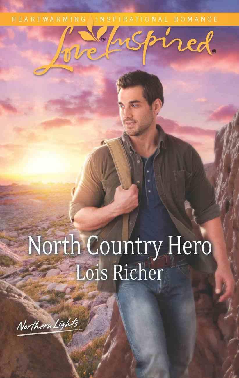 North Country Hero (Love Inspired Series) eBook