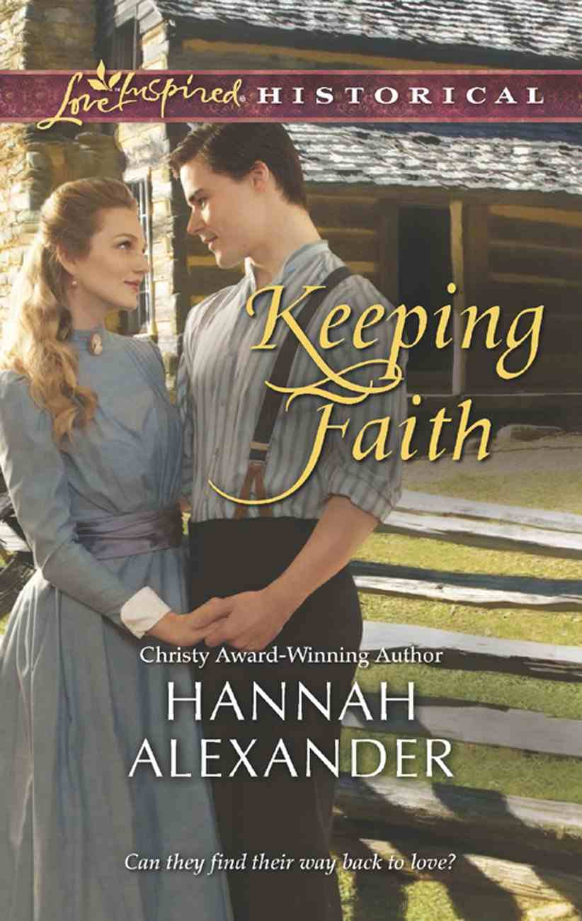 Keeping Faith (Love Inspired Historical Series) eBook