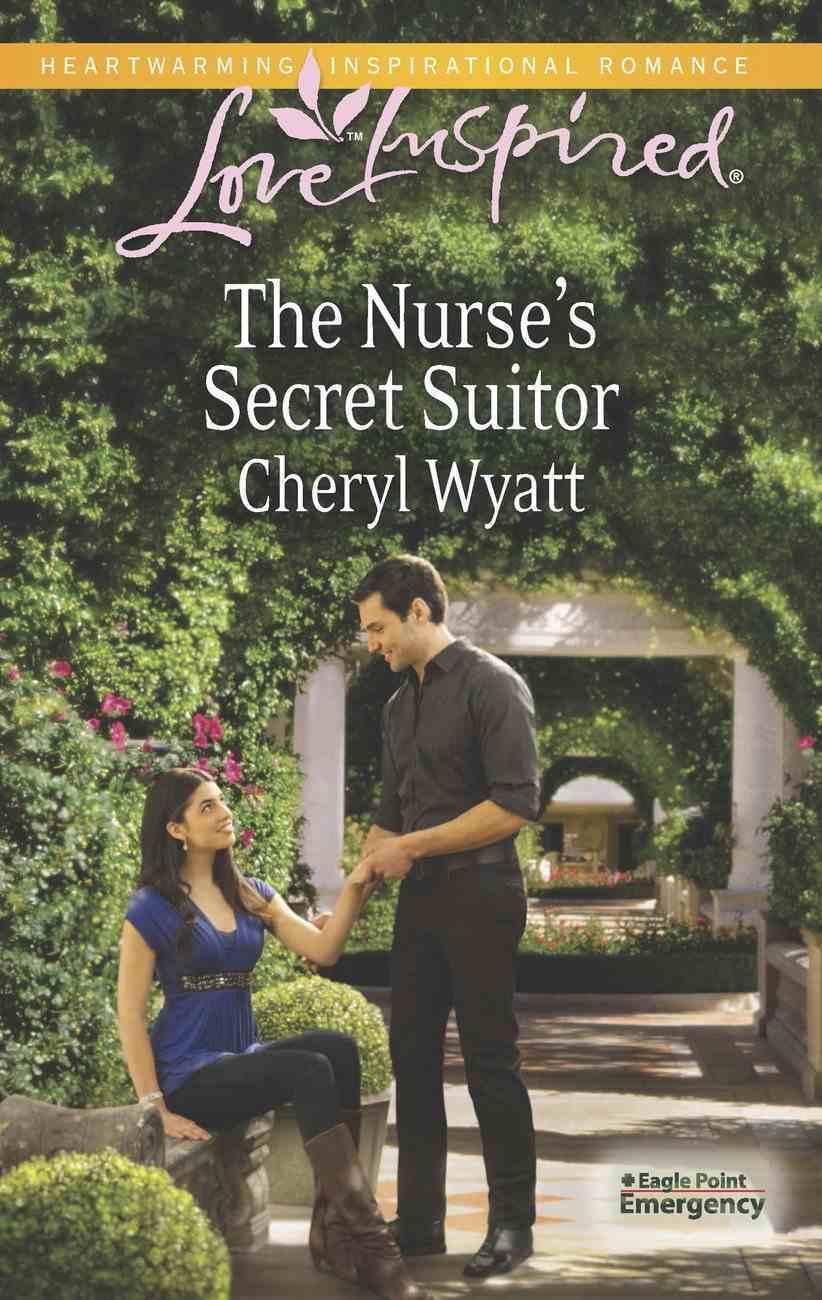 The Nurse's Secret Suitor (Love Inspired Series) eBook