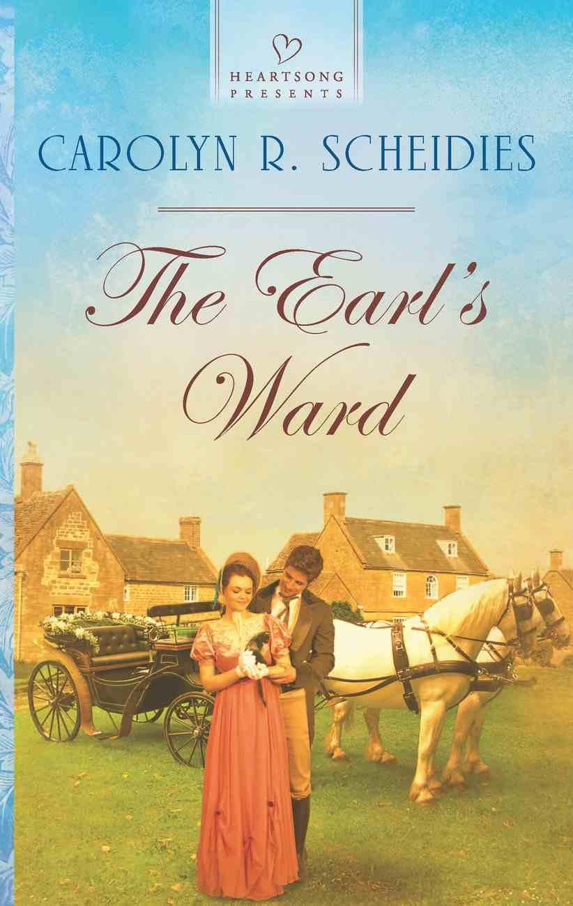 The Earl's Ward (#1065 in Heartsong Series) eBook