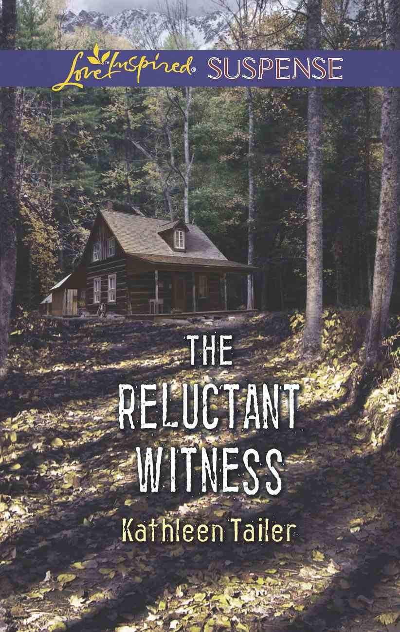 The Reluctant Witness (Love Inspired Suspense Series) eBook