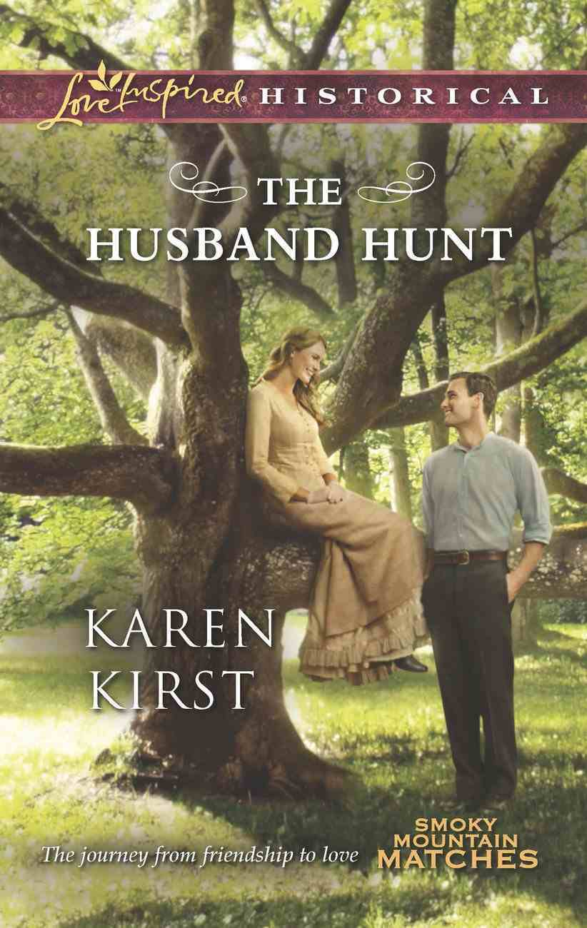 The Husband Hunt (Love Inspired Historical Series) eBook