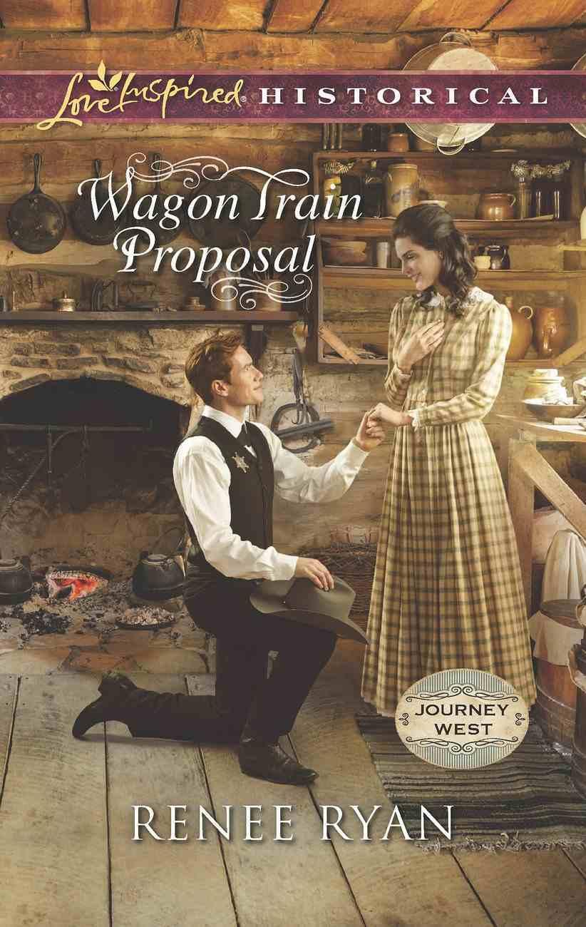 Wagon Train Proposal (Love Inspired Series Historical) eBook