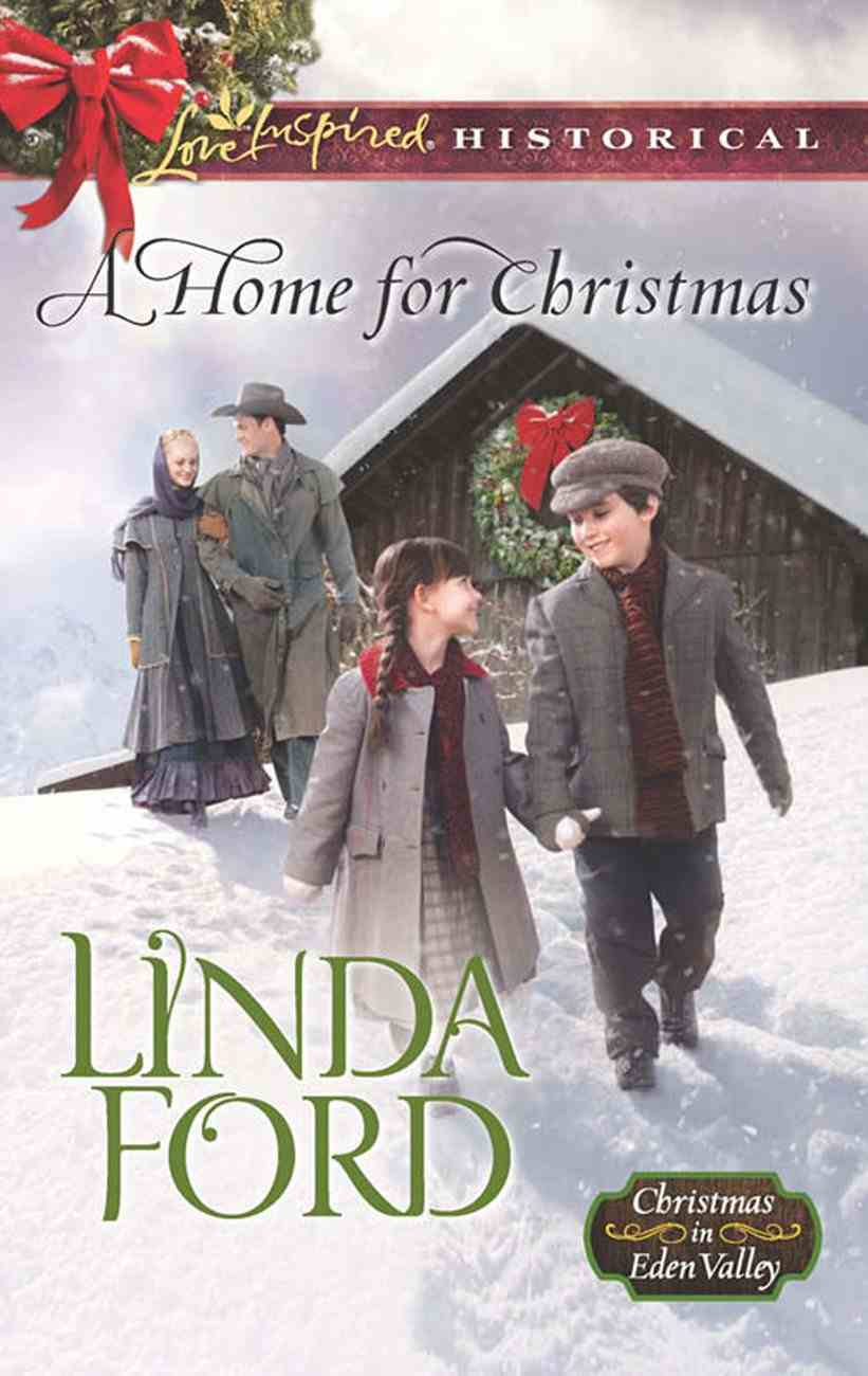 A Home For Christmas (Love Inspired Series Historical) eBook