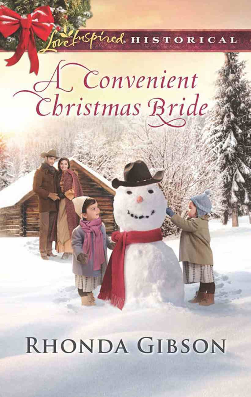 A Convenient Christmas Bride (Love Inspired Series Historical) eBook