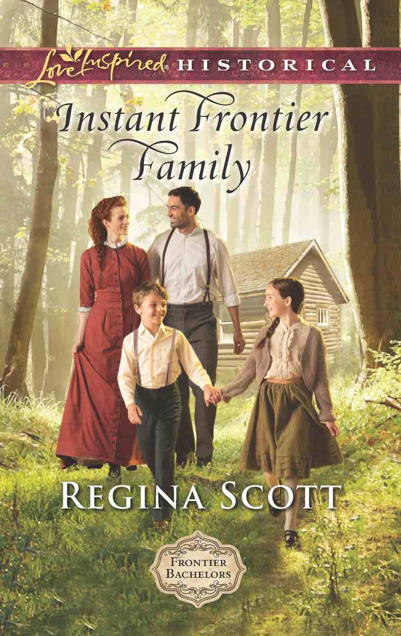 Instant Frontier Family (Love Inspired Series Historical) eBook