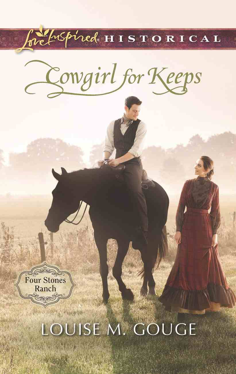 Cowgirl For Keeps (Love Inspired Series Historical) eBook