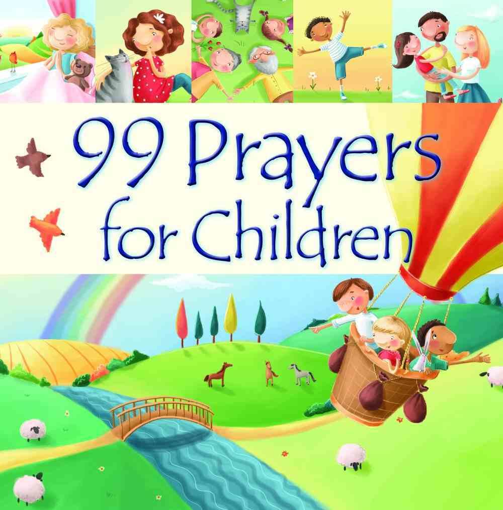 99 Prayers For Children Hardback