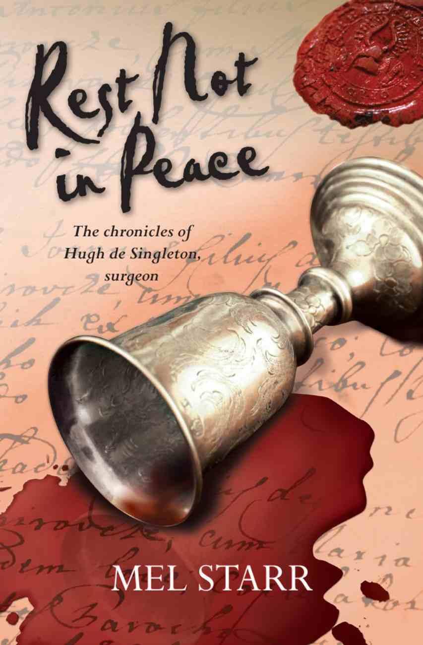Rest Not in Peace (#06 in Hugh De Singleton Surgeon Series) Paperback