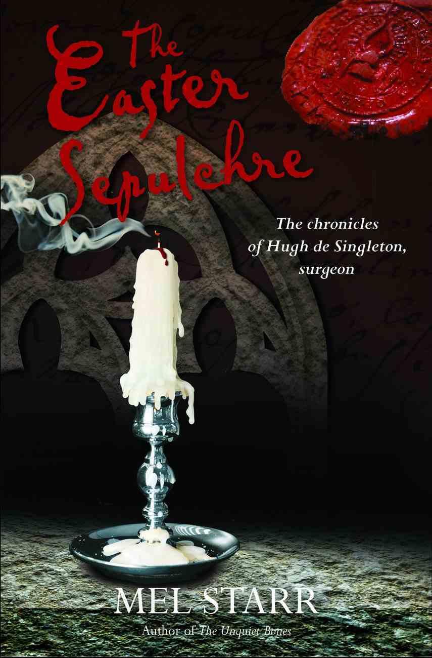 The Easter Sepulchre (#13 in Chronicles Of Hugh De Singleton Series) Paperback