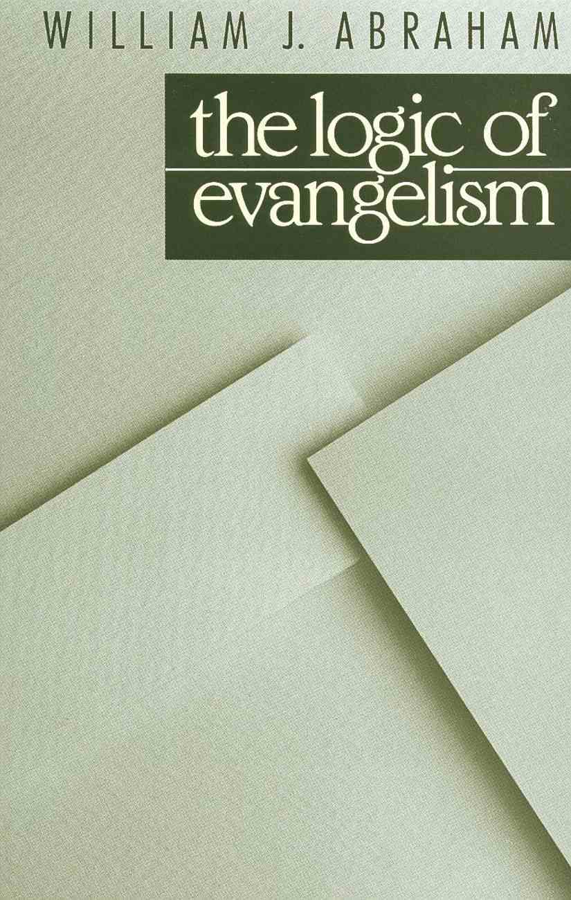 The Logic of Evangelism Paperback