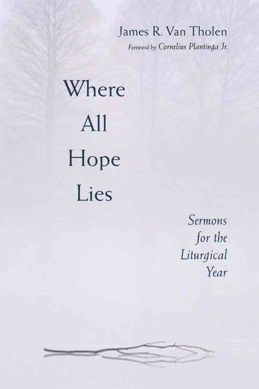 Where All Hope Lies Paperback