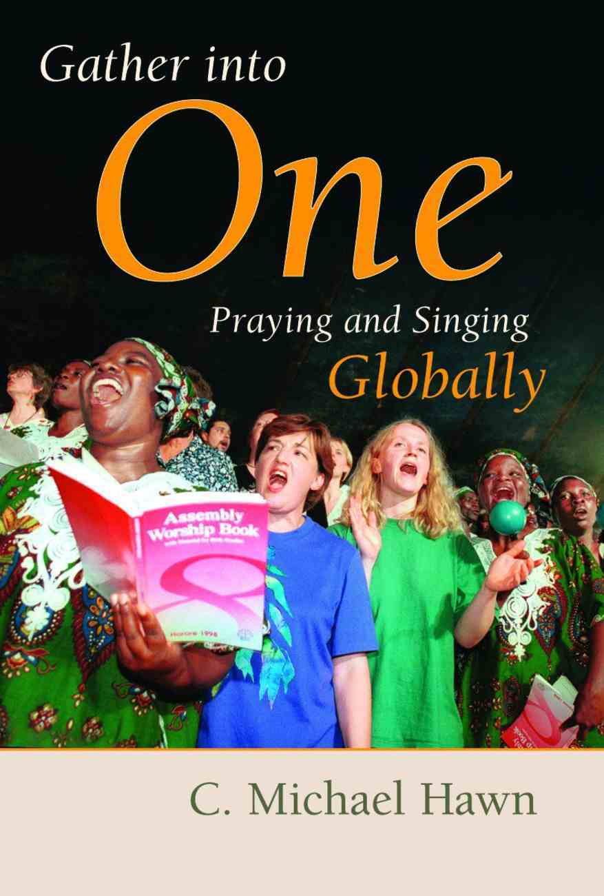 Gather Into One (Calvin Institute Of Christian Worship Liturgical Studies Series) Paperback