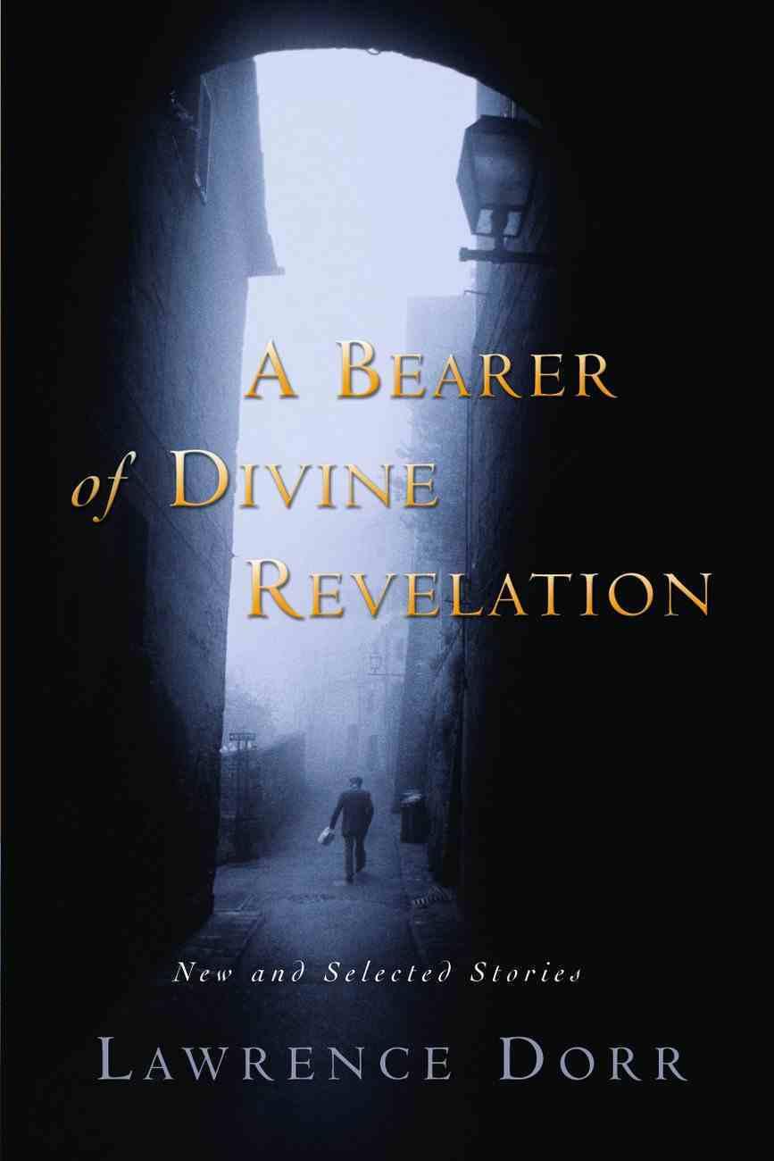 A Bearer of Divine Revelation Paperback