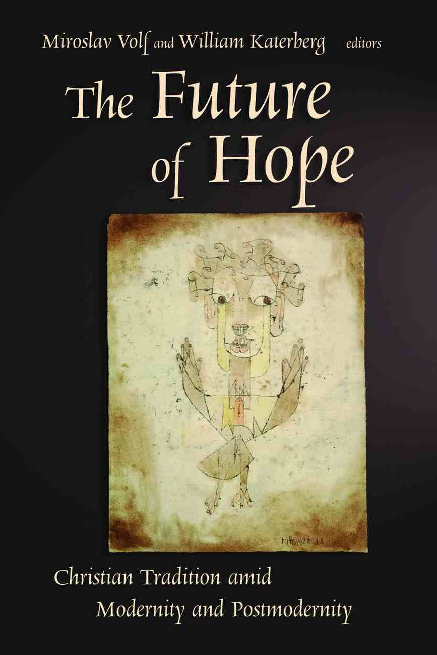 The Future of Hope Paperback