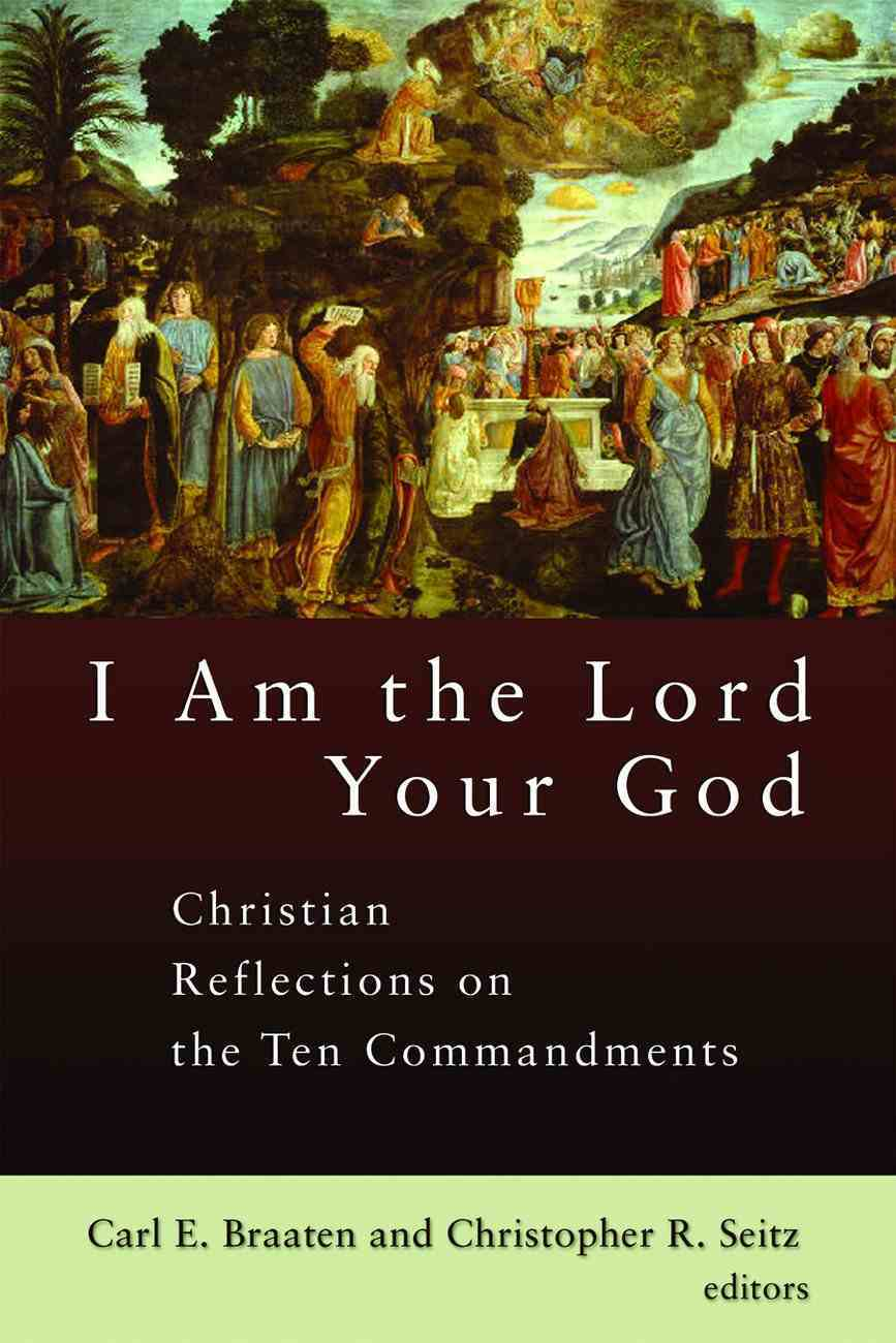 I Am the Lord Your God Paperback