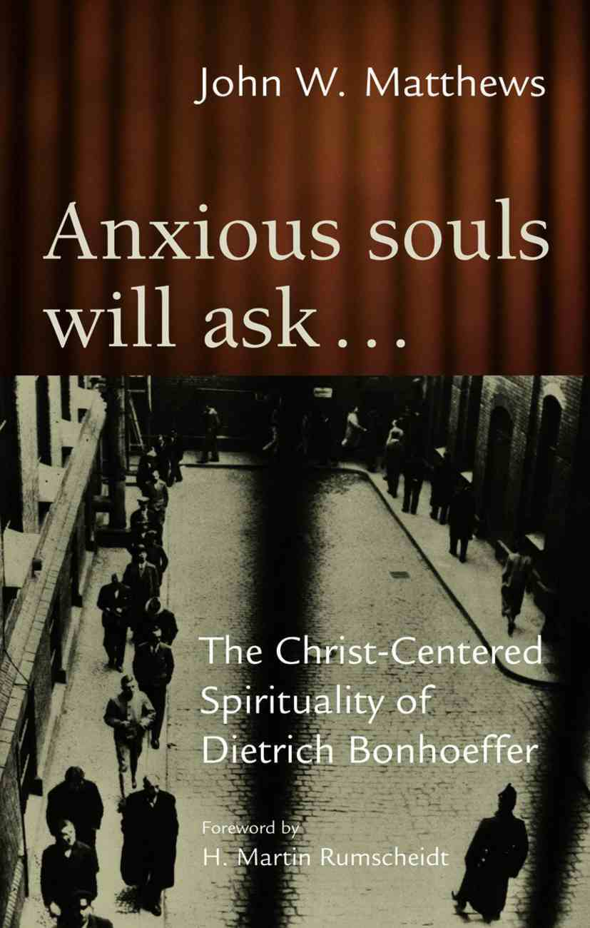 Anxious Souls Will Ask Paperback