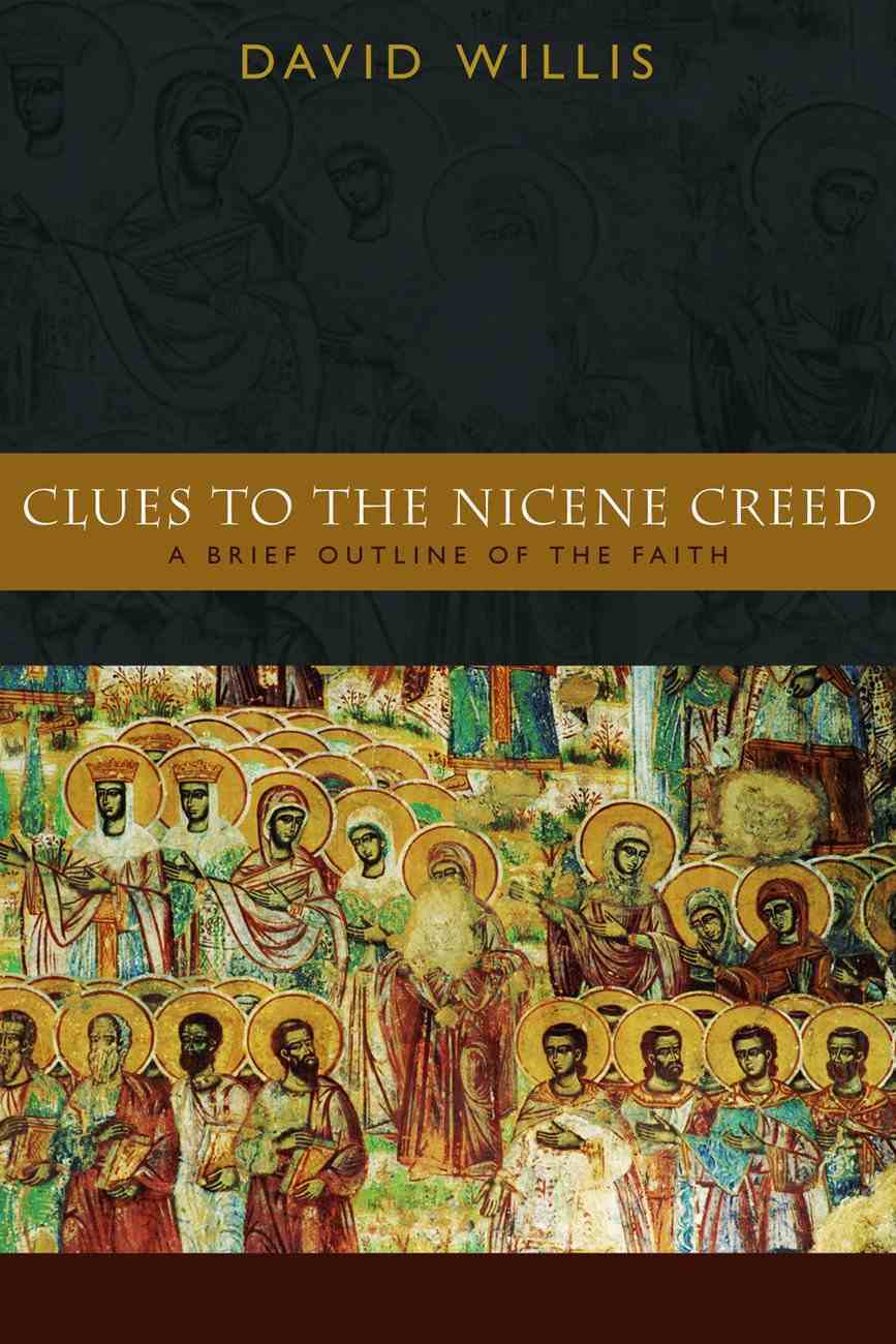 Clues to the Nicene Creed Paperback