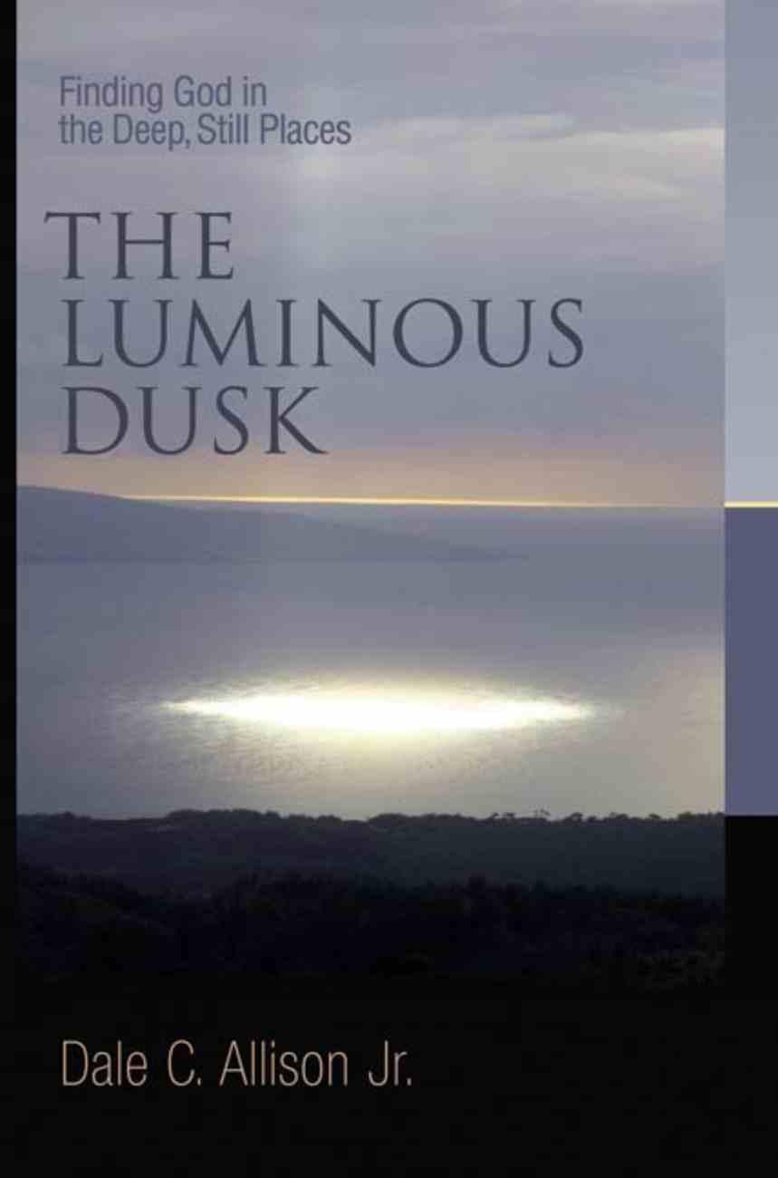 The Luminous Dusk Paperback