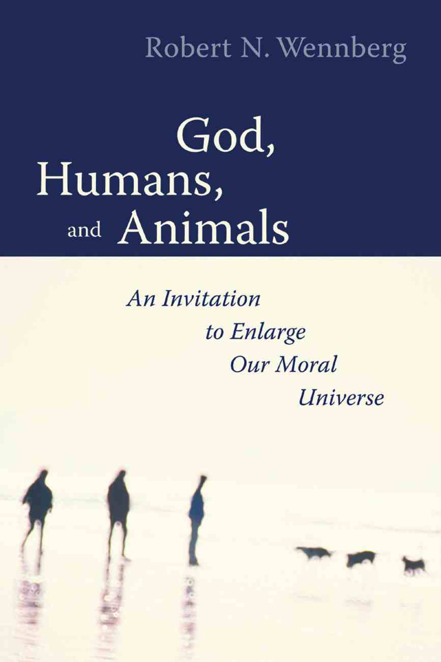 God, Humans, and Animals Paperback