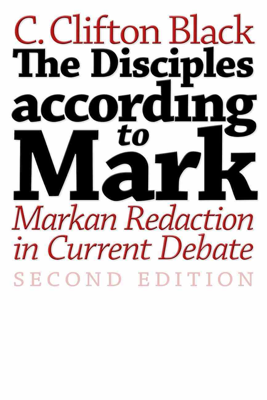 The Disciples According to Mark (2nd Edition) Paperback