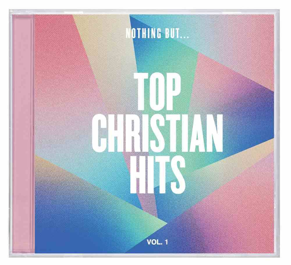 Nothing But... Top Christian Hits Volume 1 CD