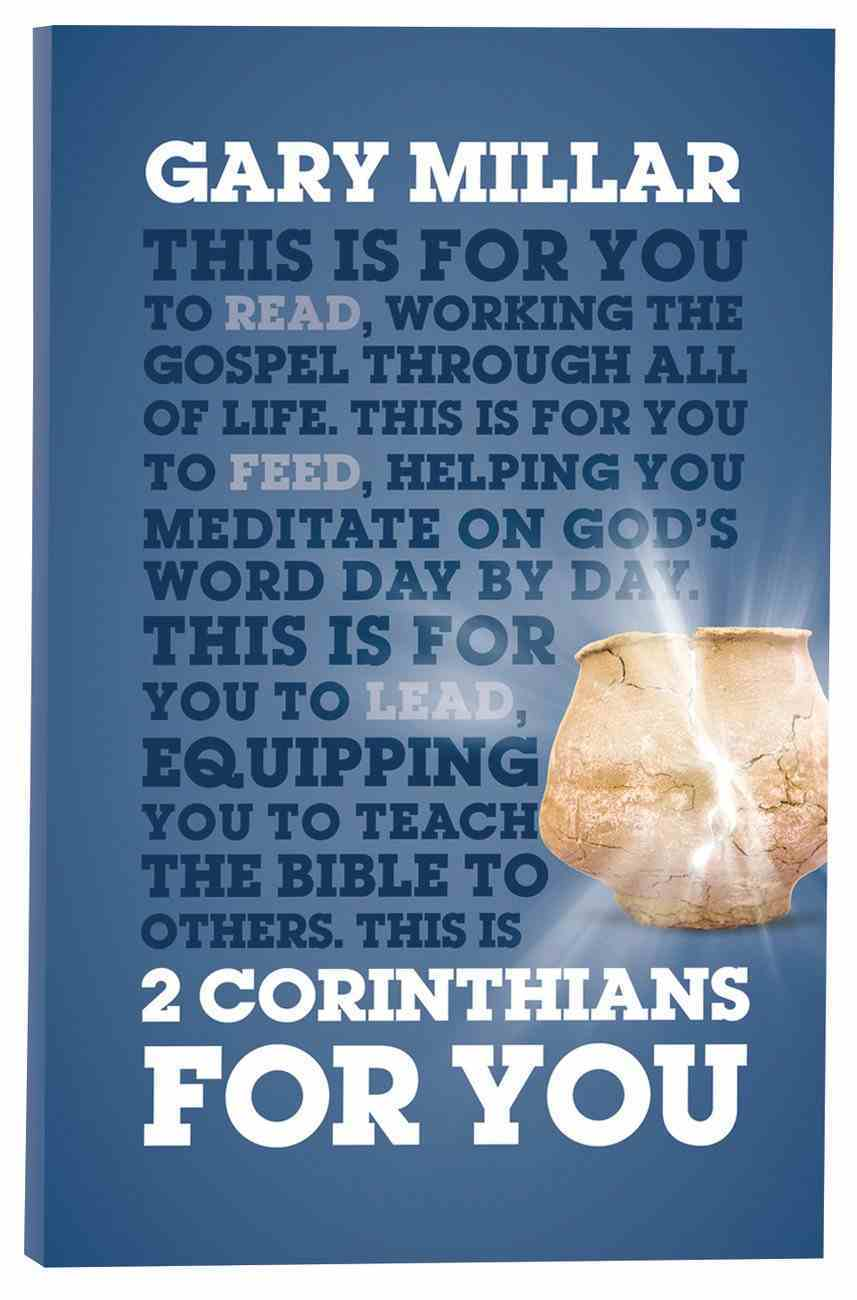2 Corinthians For You: For Reading, For Feeding, For Leading (God's Word For You Series) Paperback