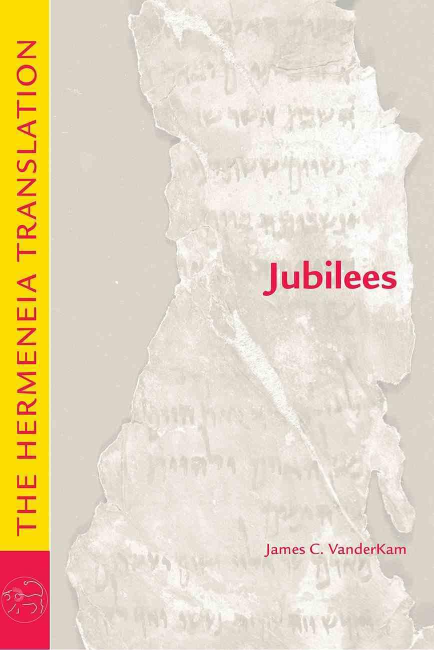 Jubilees: The Hermeneia Translation Paperback