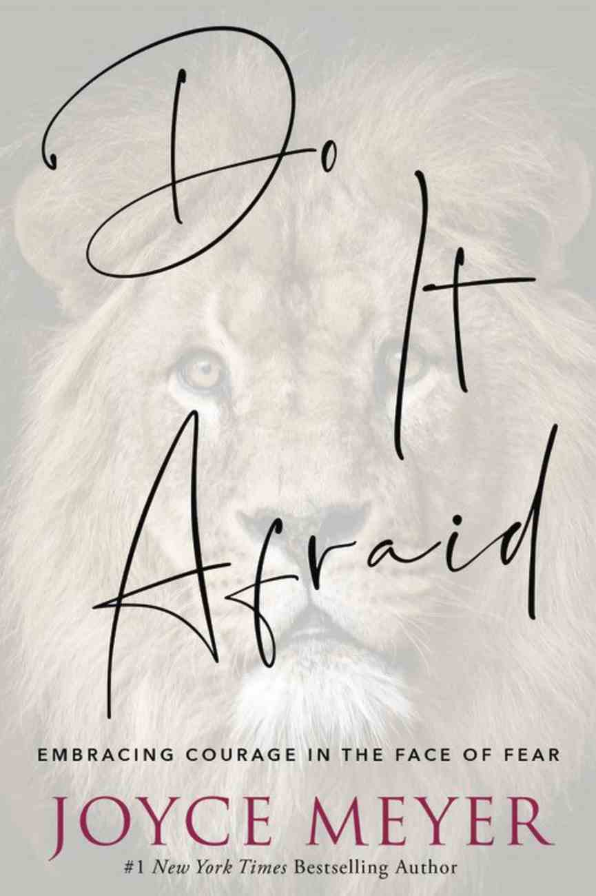 Do It Afraid: Embracing Courage in the Face of Fear Paperback