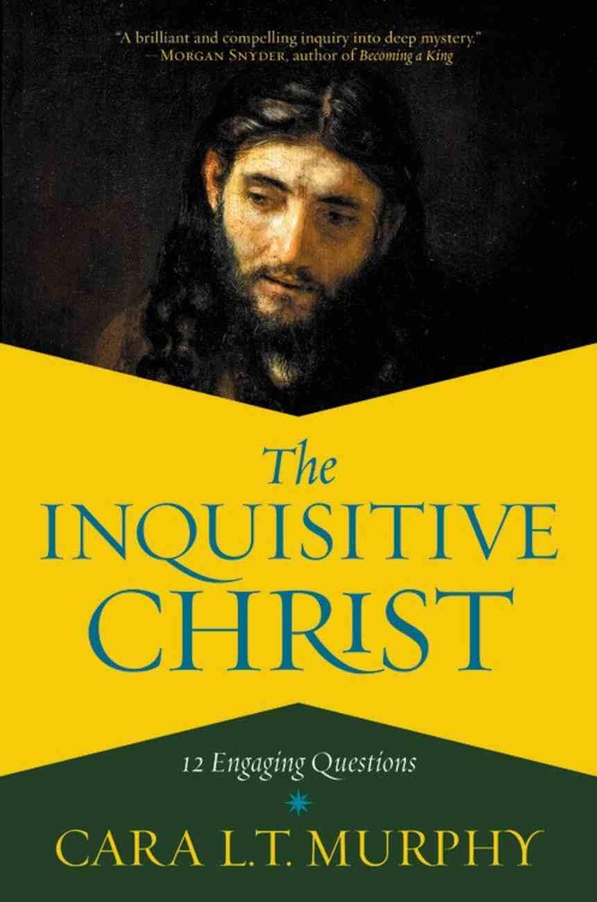 The Inquisitive Christ eBook