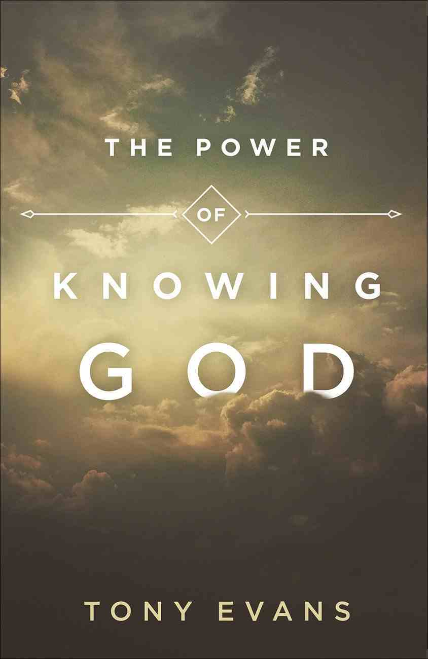 The Power of Knowing God Paperback