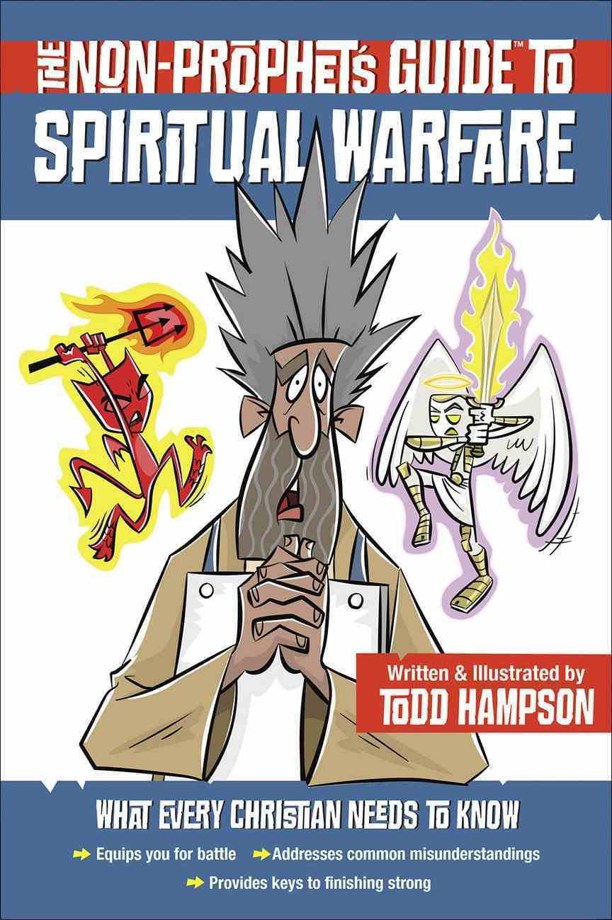 The Non-Prophet's Guide to Spiritual Warfare Paperback