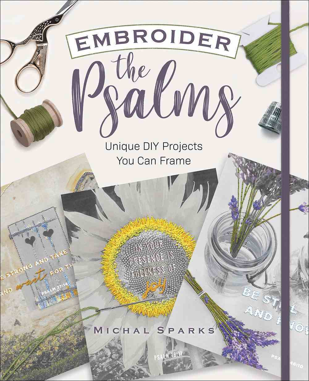 Embroider the Psalms: Unique Diy Projects You Can Frame Paperback